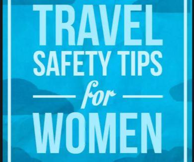 Tips: Veilig Reizen Voor Vrouwelijke Reizigers
